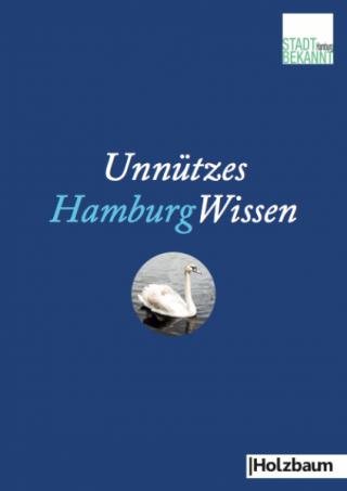 Holzbaumverlag, Unnützes HamburgWissen